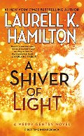 Shiver of Light (A Merry Gentry Novel), A