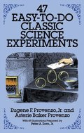 47 Easy-to-Do Classic Science Experiments (Dover Children's Science Books)