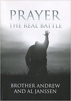 Prayer: The Real Battle