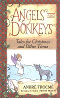 Angels and Donkeys: Tales for Christmas and Other Times