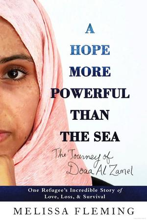 Hope More Powerful Than the Sea: The Journey of Doaa Al Zamel, A