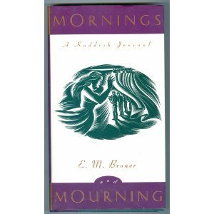 Mornings and Mourning: A Kaddish Journal