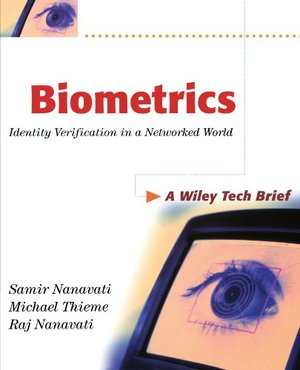 Biometrics: Identify Verification in a Networked World