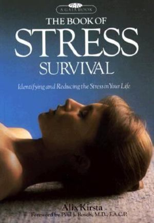 Book of Stress Survival, The