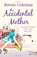 Accidental Mother, The