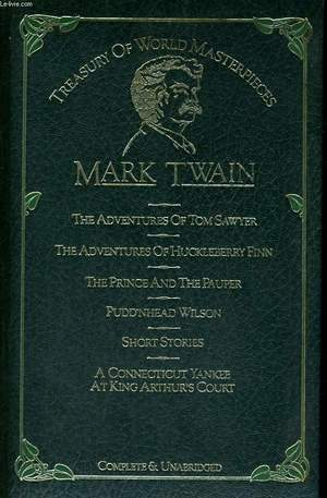 adventures of Tom Sawyer ; The adventures of Huckleberry Finn ; The prince and the pauper ; Pudd'nhead Wilson ; Short stories ; A Connecticut Yankee at King Arthur's court, The