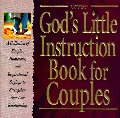 God's Little Instruction Book for Couples: A Collection of Simple, Humorous, and Inspirational Sayings to Strengthen Your Love Relationship (Special G