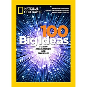 100 Big Ideas - Science Breakthroughs and Innovations