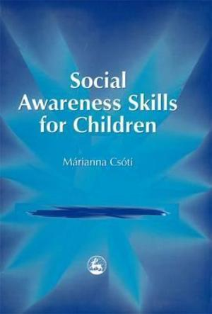 Social Awareness Skills for Children (2001) Csoti M [CONTACT SJOG LIBRARY TO BORROW]