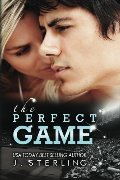 Perfect Game: A Novel (The Game Series, Book One), The
