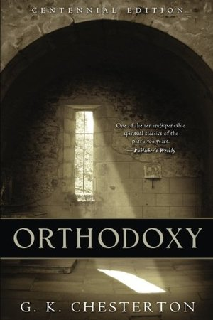 Orthodoxy: Centennial Edition