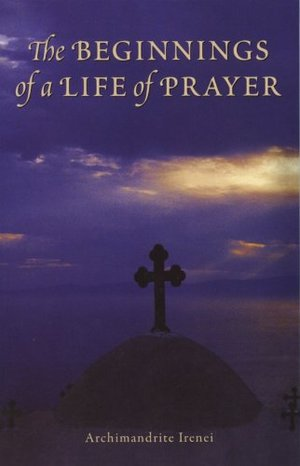 Beginnings of a Life of Prayer, The