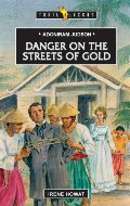 Adoniram Judson: Danger On The Streets... (Trailblazers)