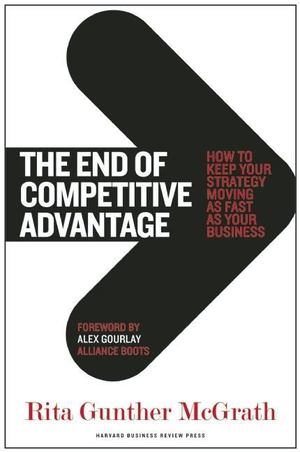 End of Competitive Advantage, The