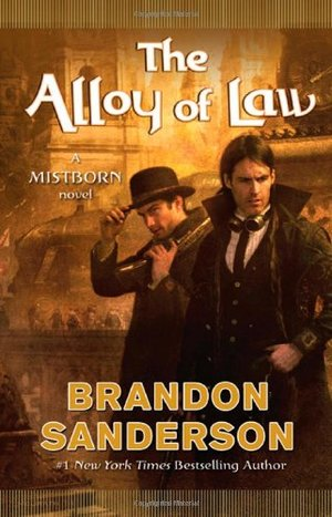 Alloy of Law (Mistborn, #4), The