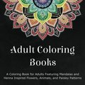 Adult Coloring Books: A Coloring Book For