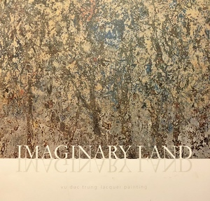 Imaginary land - Vu Duc Trung