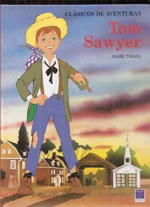 Adventures of Tom Sawyer: The Adventures of Huckleberry Finn (Classic Library Series), The