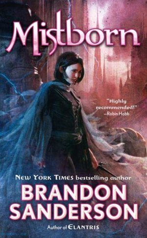 Mistborn : Final Empire Series (Book #1) (Mistborn, Book 1)