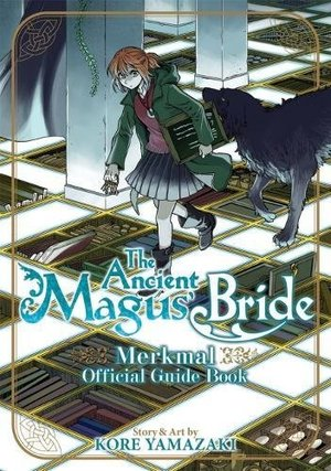 Ancient Magus' Bride Official Guide Book Merkmal, The