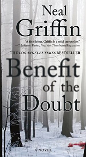 Benefit of the Doubt: A Novel