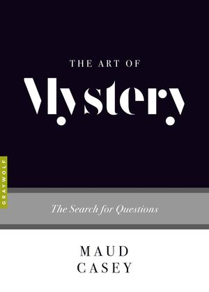Art of Mystery, The