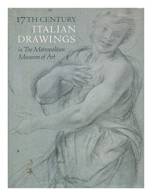 17th century Italian drawings in the Metropolitan Museum of Art