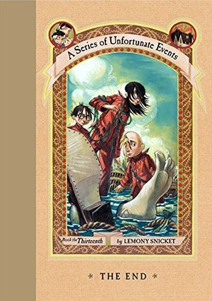End (A Series of Unfortunate Events, Book 13), The