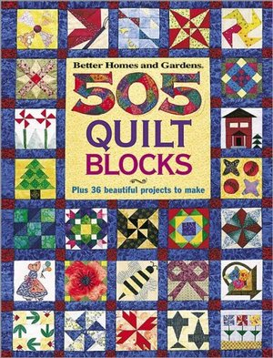 505 Quilt Blocks: (Better Homes and Gardens)