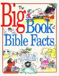 Big Book of Bible Facts, The