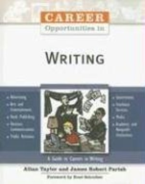 Career Opportunities in Writing (Career Opportunities (Paperback))