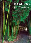 Bamboo for Gardens [ILLUSTRATED]