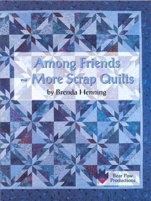Among friends: More scrap quilts