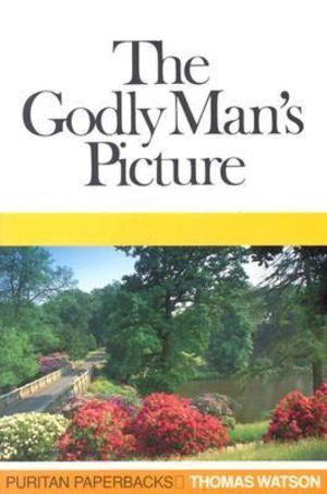 Godly Man's Picture, The