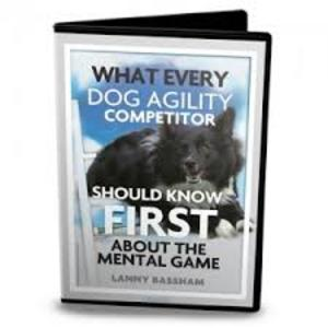 What Every Dog Agility Competitor Should Know About the Mental Game