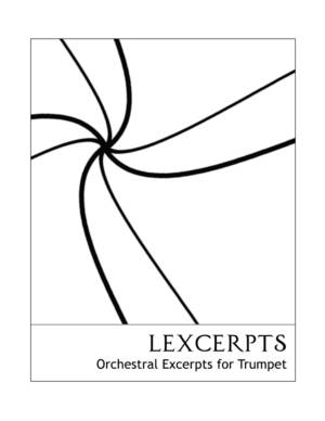 Lexcerpts: Orchestral Excerpts for Trumpet