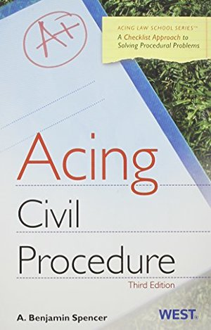 Acing: Civil Procedure Professor Review Copy 3rd Edition
