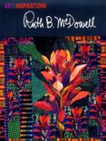 Art and Inspirations: Ruth B. McDowell (Art and Inspirations Series)
