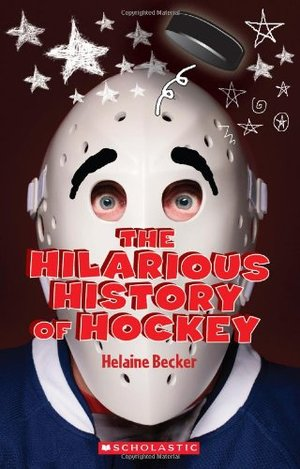 Hilarious History of Hockey, The