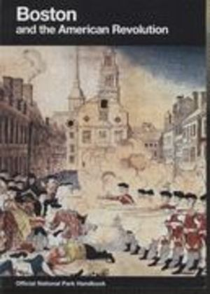Boston and the American Revolution