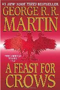 Feast for Crows (A Song of Ice and Fire, Book 4), A