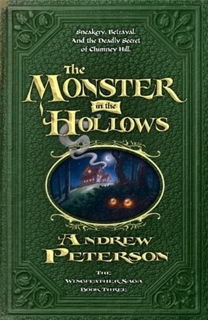 Monster in the Hollows, The