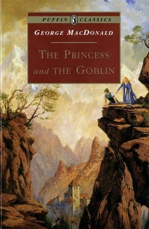 Princess and the Goblin (Puffin Classics), The