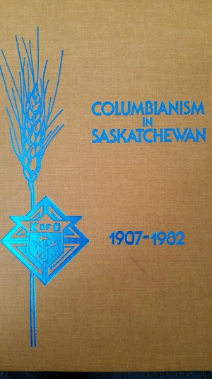 Columbianism in Saskatchewan