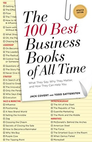 100 Best Business Books of All Time: What They Say, Why They Matter, and How They Can Help You, The