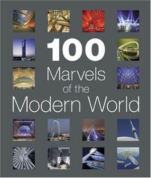 100 Marvels of the Modern World