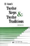 Al-Anons Twelve Steps & Twelve Traditions