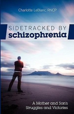 Sidetracked by Schizophreni