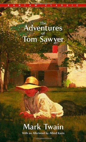 Adventures of Tom Sawyer (Bantam Classics), The