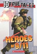 10 True Tales: Heroes of 9/11 (Ten True Tales)